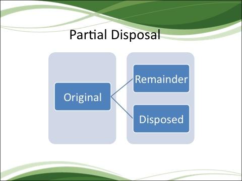 Partial Disposal
